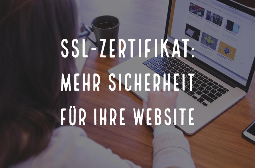SSL-Zertifikat: mehr Sicherheit für Ihre Webseite